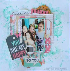 You are my Happy By Amy Prior - Teresa Collins Designs - Daily Stories Collection