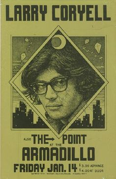 Original AUTOGRAPHED concert poster for Larry Coryell and The Point at The Armadillo World Headquarters in Austin. TX in 1977. 11 x 17 inches. Staple holes at corners, handling marks and 6 inch tear across top. HAND-SIGNED BY LARRY CORYELL.