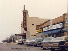 The Bowie Theater on Camp Bowie Boulevard, next to Harper's Bakery