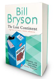 Just discovered Bill Bryson, about 20 years later than everyone else! Brilliant
