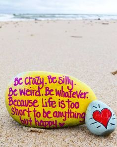 """""""BE CRAZY, BE SILLY, BE WEIRD, BE WHATEVER. BECAUSE LIFE IS TOO SHORT TO BE ANYTHING BUT HAPPY <3 (@thekindnessrocksproject)"""