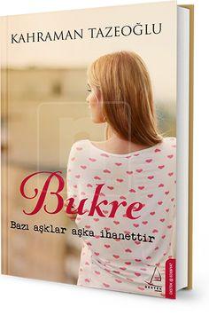 Bukre - Kahraman Tazeoğlu World Of Books, Pinterest Blog, Book Lists, Books To Read, Improve Yourself, Poems, T Shirts For Women, Reading, Pattern Drafting