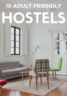 Not all hostels are rollicking crash pads filled with backpackers and international revelers.