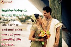 Register today at Rishtey Banao to Find your Life Partner and make the most of your beautiful Life to come..........http://goo.gl/Tdekq2