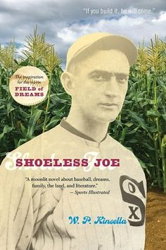 """If you build it, he will come."" These mysterious words, spoken by an Iowa baseball announcer, inspire Ray Kinsella to carve a baseball diamond in his cornfield in honor of his hero, the baseball legend Shoeless Joe Jackson. Book Club Books, Good Books, Mysterious Words, Beloved Film, Baseball Classic, Field Of Dreams, Any Book, Sports Illustrated, Novels"