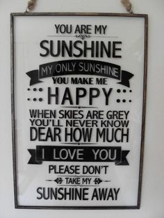 YOU ARE MY SUNSHINE YOU MAKE ME HAPPY CHIC N SHABBY GLASS WALL SIGN BOXED