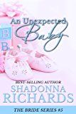 Free Kindle Book -   An Unexpected Baby (The Bride Series Book 5) Check more at http://www.free-kindle-books-4u.com/romancefree-an-unexpected-baby-the-bride-series-book-5/