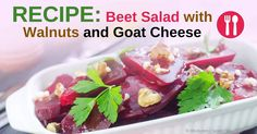 Here's how to make a tasty beet salad combined with creamy goat cheese and arugula then poured with red wine vinegar and olive oil dressing. http://articles.mercola.com/sites/articles/archive/2015/04/26/beet-salad-recipe.aspx