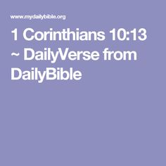 1 Corinthians 10:13 ~ DailyVerse from DailyBible