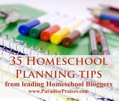 35 Homeschool Planning Tips from Leading Homeschool Bloggers - Paradise Praises