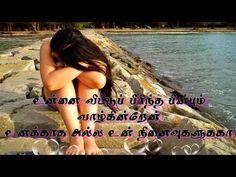Kangal thirakkum enthan maname tamil love sad song - YouTube Best Love Songs, Saddest Songs, Youtube, Youtubers, Youtube Movies