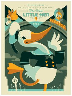 "Tom Whalen ~ poster for ""The Wise Little Hen"" featuring Donald Duck in his first appearance"