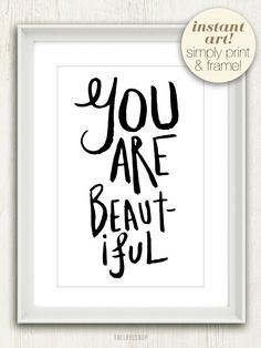 You Are Beautiful (in Black and White) No. 016 - 4x6 Printable Digital Download Collage Sheet. FREE Delivery via email. $5.00, via Etsy.