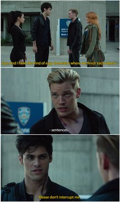 Please don't interrupt me ...    (shots taken from the tv serie Shadowhunters) ... the mortal instruments, isabelle lightwood, clarissa 'clary' fray, jace herondale, alexander 'alec' lightwood, emeraude toubia, matthew daddario, shadowhunters, katherine mcnamara, dominic sherwood