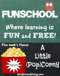 Funschool: A Little (Pop)Corny - a list of FREE educational lesson plans and printables with a popcorn theme