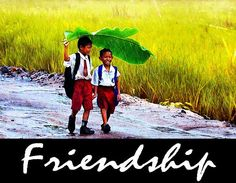 The really Good Friend :-)  Fine Friendship never Fails!  http://What-Buddha-Said.net/drops/II/The_Good_Friend.htm