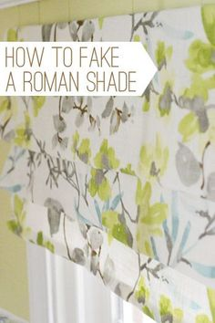How to fake a roman shade - Young House Love Young House Love, Faux Roman Shades, Window Coverings, Easy Window Treatments, Wall Treatments, Do It Yourself Home, Home Projects, Sewing Projects, Sewing Ideas