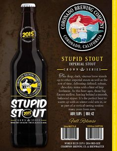 mybeerbuzz.com - Bringing Good Beers & Good People Together...: Coronado Brewing's Highly Rated Stupid Stout is Ba...