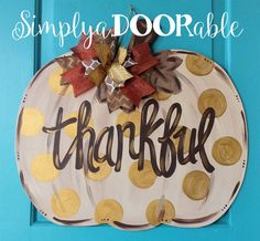 Thankful Pumpkin Wood Door Hanger from Simply aDOORable!  Pumpkin Door Decor, Fall Pumpkin, Fall Decor, Thanksgiving Decor, Thanksgiving