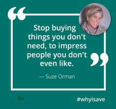 25 Powerful Quotes on Saving Financial Peace, Financial Tips, Financial Planning, Dave Ramsey, Suze Orman, Message Quotes, Powerful Quotes, Strong Quotes, Money Quotes