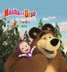 Livros Junior e Juvenil: Masha e o Urso: Como Tudo Começou