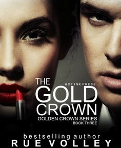 The Gold Crown (The Golden Crown 3) by Rue Volley, http://www.amazon.com/dp/B00F13MNNI/ref=cm_sw_r_pi_dp_Rkmmsb1VCTF6Q