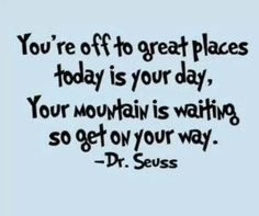 Love this dr Seuss quote! Great Quotes, Quotes To Live By, Me Quotes, Motivational Quotes, Inspirational Quotes, Monday Quotes, Amazing Quotes, Book Quotes, Funny Quotes