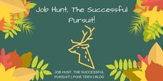 Job Hunt The Successful Pursuit! read it now! #blog #blogger