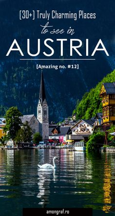 30+ Truly Charming Places To See in Austria #travel