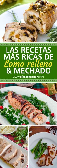 7 deliciosas recetas de lomo relleno y mechado - Pizca de Sabor Real Mexican Food, Mexican Food Recipes, Ethnic Recipes, Pork Recipes, Cooking Recipes, Colombian Food, Xmas Food, Meat Lovers, Food To Make