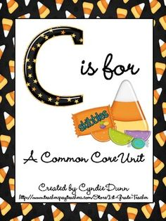 C is for Candy:  A Common Core Unit