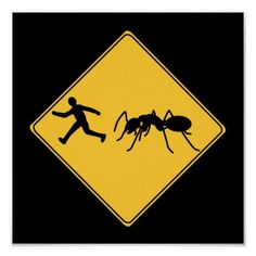 """Road Sign- Giant Ant Poster  """"Attack of the B movie."""" Funny sign made in the style of a road sign. #warriorwomanartgifts"""
