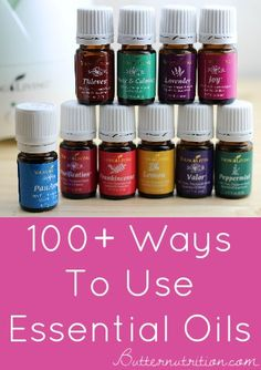 100+ Ways to use Essential Oils (FREE DOWNLOAD) - Butter Nutrition