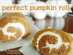 Now You Can Pin It!: Perfect Pumpkin Roll