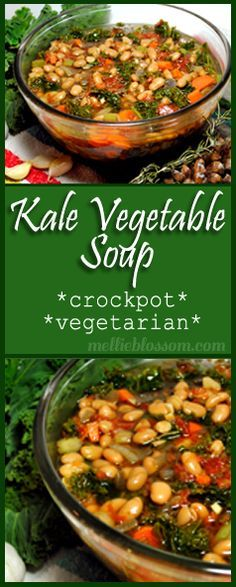 Kale Soup for the Crockpot - vegetarian recipe- This sounds good. I may add meat.. lol.