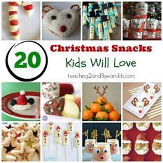 Kids Christmas Snacks - Perfect for school parties, playgroups, home parties, or just because! Teaching 2 and 3 Year Olds