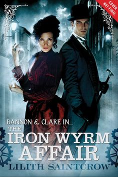 The Iron Wyrm Affair.  Sherlock Holmes x sci fi x fantasy. Steampunk is imagination at its best!
