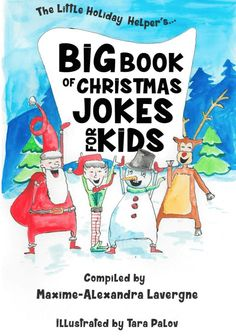 The Little Holiday Helper's Big Book Of Christmas Jokes for Kids