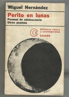 Perito En Lunas. Poemas Adolescentes. Otros Poemas. - $ 59.00