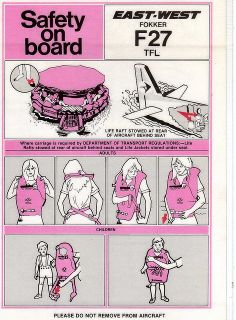 Aircraft Safety Information Card for East West Airlines Fokker VH-TFL. East West was absorbed into the Ansett Group in the Australian Airlines, Safety Instructions, Child Please, Survival Skills, Survival Tips, Primitive Survival, Infographic, Aircraft, Industrial Design
