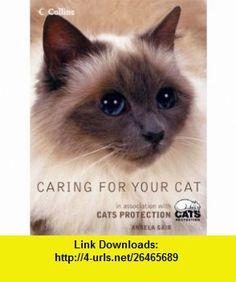 Caring for Your Cat (9780007105168) Angela Gair , ISBN-10: 0007105169  , ISBN-13: 978-0007105168 ,  , tutorials , pdf , ebook , torrent , downloads , rapidshare , filesonic , hotfile , megaupload , fileserve