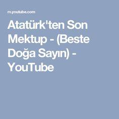 Atatürk'ten Son Mektup - (Beste Doğa Sayın) - YouTube