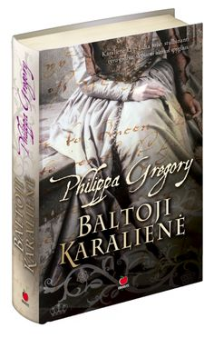 Philippa Gregory. The White Queen