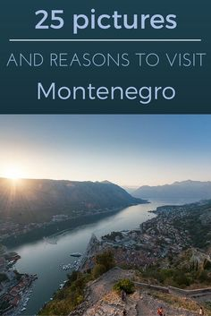 25 pictures and reasons to visit Montenegro - come and explore this small but stunning Mediterranean country!