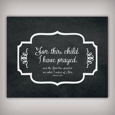 For This Child I Have Prayed - 1 Sam 1:27 - Bible Verse - Digital Art - 8x10 & 5x7 INSTANT DOWNLOADS - Printable .JPG Files - Chalkboard Art...