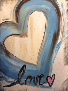 Just in time for Valentine's Day or Easter! Whimsical Hearts with acrylic paint. February 10th, 6:30-8:00 in my Loft!