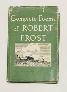 Complete Poems Of Robert Frost HC DJ 1964 Poetry Holt Rinehart  | eBay
