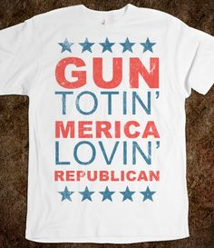 Just the shirt for a NAGR member! Show your patriotism and devotion to America and the Republican party! Get it for only $24.99 at http://goodgiftsformen.professorsopportunities.com/gun-totin-t-shirt/