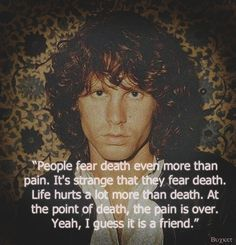 Jim morrison quotes in morrison's words in 2019 Fear Quotes, Lyric Quotes, Lyrics, Band Quotes, Music Love, Music Is Life, Art Music, Freund Hein, Jim Morrison Poetry