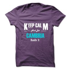 Cool T-shirts [Best Price] Keep Calm and Let CAMBRIA Handle It - (3Tshirts)  Design Description: This shirt is a MUST HAVE. NOT Available in any Stores.   Choose your color, style and Buy it now!  If you do not completely love this design, you'll be able to SEARCH... -  #shirts - http://tshirttshirttshirts.com/automotive/best-price-keep-calm-and-let-cambria-handle-it-3tshirts.html Check more at...